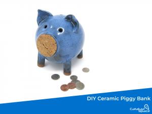 Cover Photo For The DIY Ceramic Piggy Bank Class