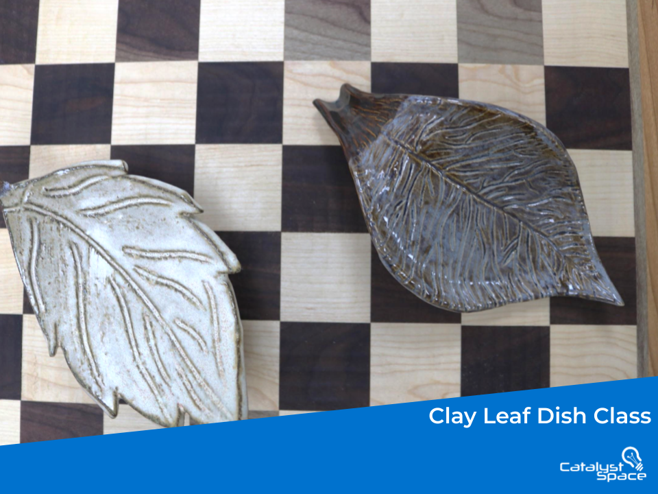 Clay Leaf Dish Class, Evening Events at Catalyst Space